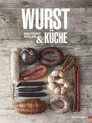 Wurst & Küche, Wolfgang Müller