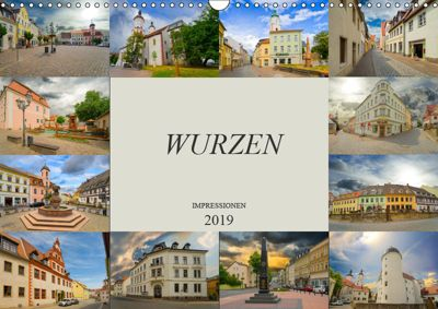 Wurzen Impressionen (Wandkalender 2019 DIN A3 quer), Dirk Meutzner