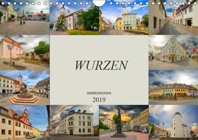 Wurzen Impressionen (Wandkalender 2019 DIN A4 quer), Dirk Meutzner