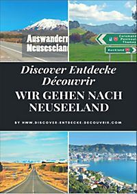 www.discover-entdecke-decouvrir.com: Discover Entdecke Découvrir Wir gehen nach Neuseeland