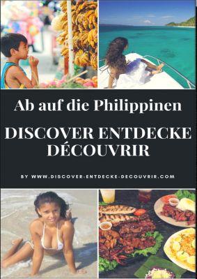 www.discover-entdecke-decouvrir.com: Discover Entdecke Découvrir Ab auf die Philippinen, Heinz Duthel