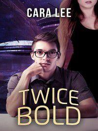 Wynne d'Arzon: Twice Bold, Cara Lee