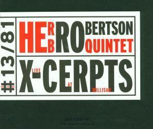 X-cerpts, Herb Robertson