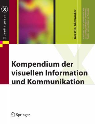 X.media.press: Kompendium der visuellen Information und Kommunikation, Kerstin Alexander