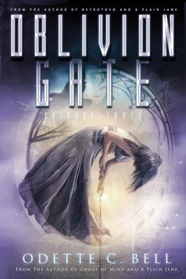 Xandia: Oblivion Gate Episode Three, Odette C. Bell