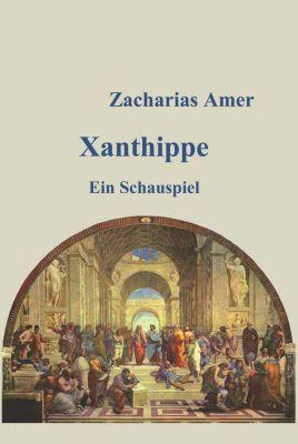 Xanthippe, Zacharias Amer