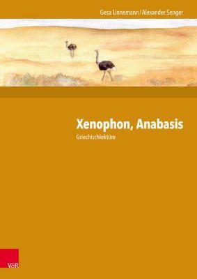 Xenophon, Anabasis, Alexander Senger, Gesa Linnemann