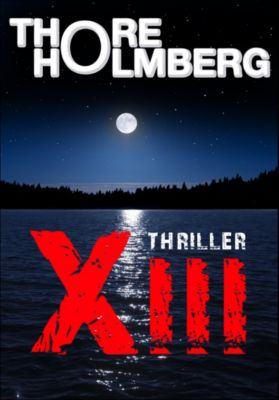 XIII - Thriller, Thore Holmberg