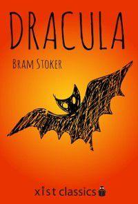 Xist Classics: Dracula, Bram Stoker