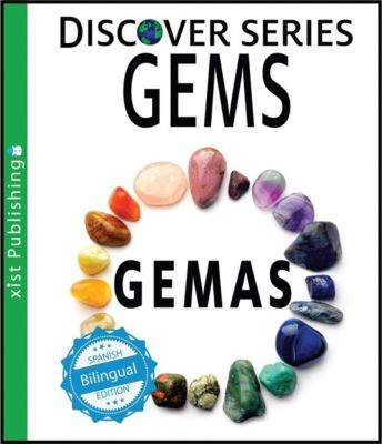 Xist Kids Bilingual Spanish English: Gems / Gemas, Xist Publishing