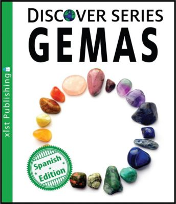 Xist Kids Spanish Books: Gemas, Xist Publishing