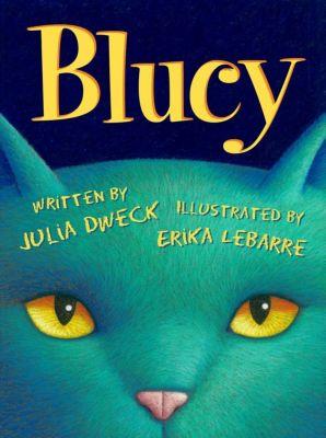 Xist Publishing: Blucy, Julia Dweck