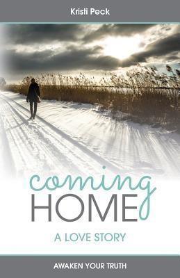 XO Publishing: Coming Home, Kristi Peck