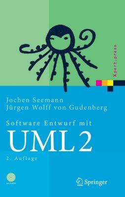 Xpert.press: Software-Entwurf mit UML 2, Jochen Seemann, Jürgen Wolff von Gudenberg