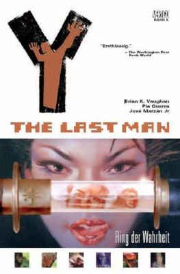 Y - The Last Man Band 5: Ring der Wahrheit, Brian K. Vaughan, Pia Guerra