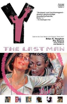 Y - The Last Man Band 6: Girl on Girl, Brian K. Vaughan, Pia Guerra