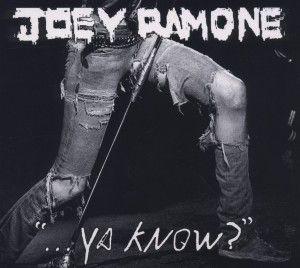 Ya Know, Joey Ramone