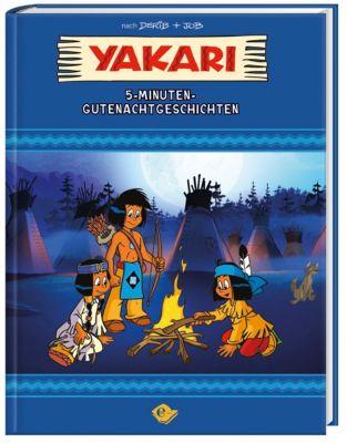 Yakari - 5-Minuten-Gutenachtgeschichten, Yakari