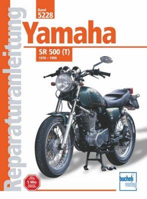 yamaha sr 500 t 1978 1999 buch portofrei bei. Black Bedroom Furniture Sets. Home Design Ideas