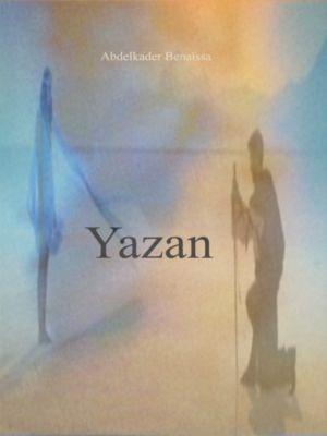 YAZAN, Abdelkader Benaïssa