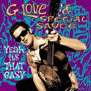 Yeah,It'S That Easy (Expanded) 180 Gr (Vinyl), G.Love & Special Sauce