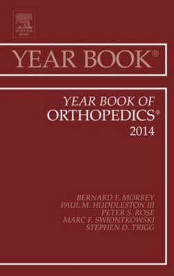 Year Books: Year Book of Orthopedics 2014, E-Book, Bernard F. Morrey