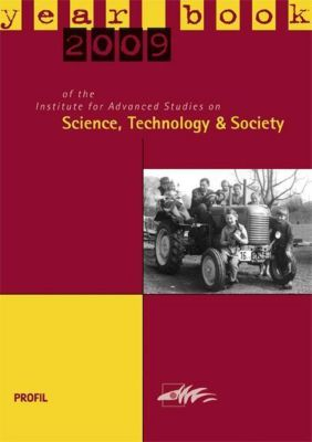 Yearbook 2009 of the Institute for Advanced Studies on Science, Technology and Society