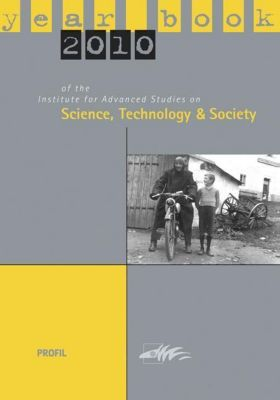 Yearbook 2010 of the Institute for Advanced Studies on Science, Technology and Society