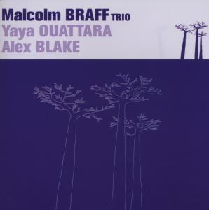 Yele, Malcolm Trio Braff
