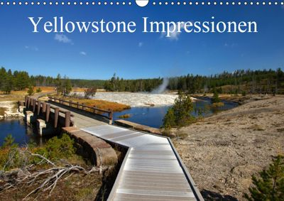 Yellowstone Impressionen (Wandkalender 2019 DIN A3 quer), U. Gernhoefer