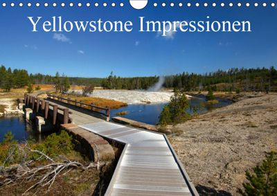 Yellowstone Impressionen (Wandkalender 2019 DIN A4 quer), U. Gernhoefer
