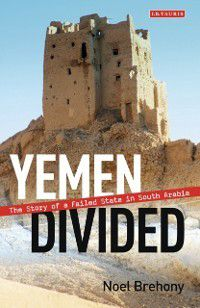 Yemen Divided, Noel Brehony