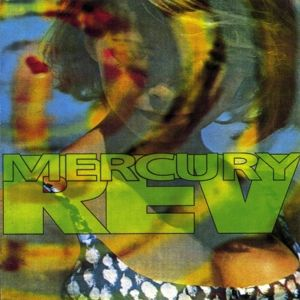 Yerself Is Steam, Mercury Rev