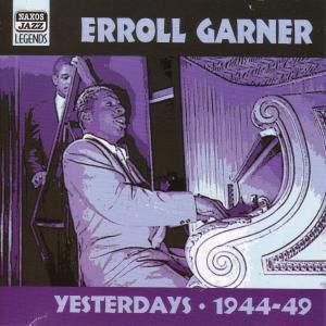 Yesterdays, Erroll Garner