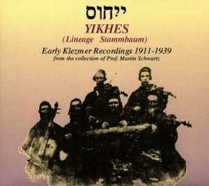Yikhes (Frühe Klezmer-Aufnahmen 1907-1939), Diverse Interpreten