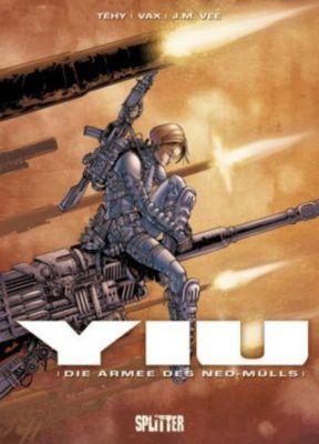 Yiu - Die Armee des Neo-Mülls, Téhy, Vax, J. M. Vee