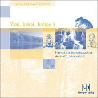 Yksi, kaksi, kolme: Tl.3 Lektionstexte, 2 Audio-CDs, Senja Riekkinen-Gebbert