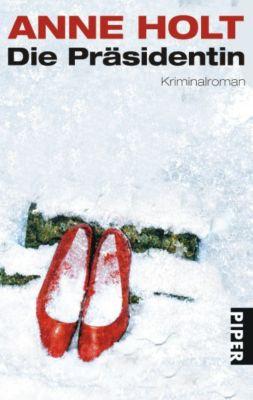 Yngvar Stubø Band 3: Die Präsidentin, Anne Holt