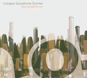 Yo!, Bob Cologne Saxophone Quintet Feat. Mintzer