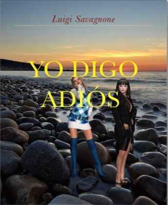 Yo Digo Adiós, Luigi Savagnone