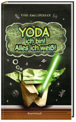 Yoda ich bin! Alles ich weiß!, Tom Angleberger