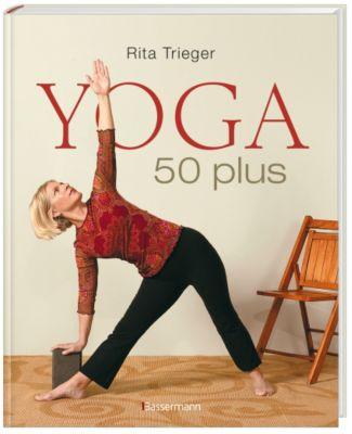 Yoga 50 plus - Rita Trieger pdf epub