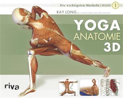 Yoga-Anatomie 3D, Ray Long, Chris Macivor