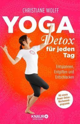b cher ratgeber entspannung meditation yoga detox f r jeden tag. Black Bedroom Furniture Sets. Home Design Ideas