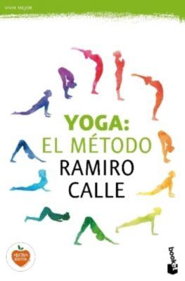 Yoga: El método Ramiro Calle, Ramiro A. Calle