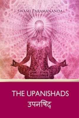 Yoga Elements: The Upanishads, Swami Paramananda