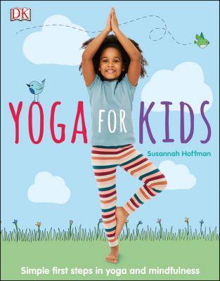 Yoga For Kids, Susannah Hoffman