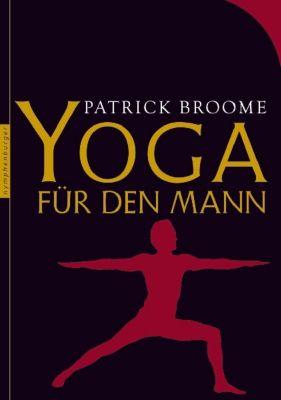 Yoga für den Mann - Patrick Broome |