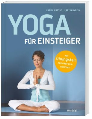 Yoga für Einsteiger, Martin Kyrein, Harry Waesse