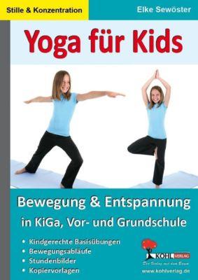 Yoga für Kids, Elke Sewöster